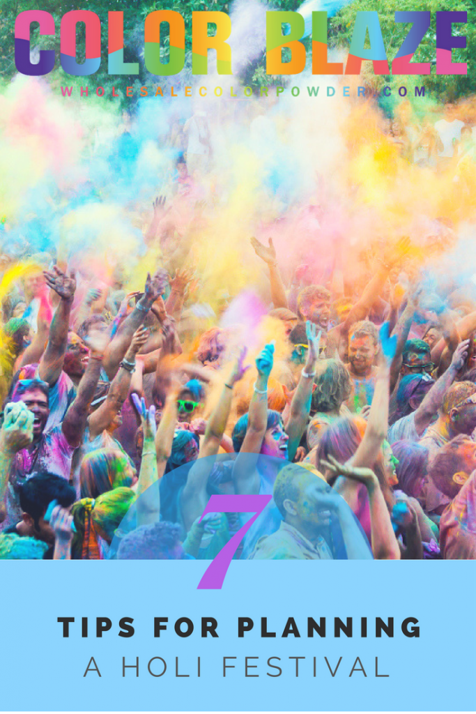 7 Easy Tips For Planning Your Own Holi Festival - Color Blaze ...