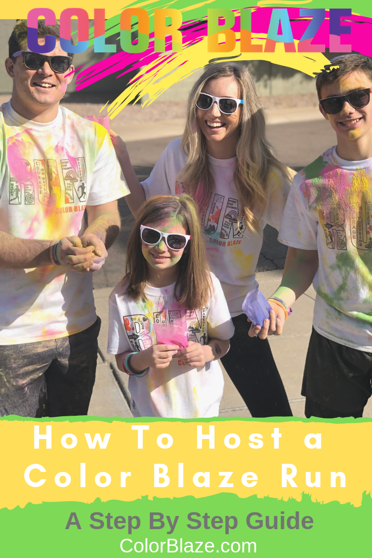 How To Host A Color Blaze Run