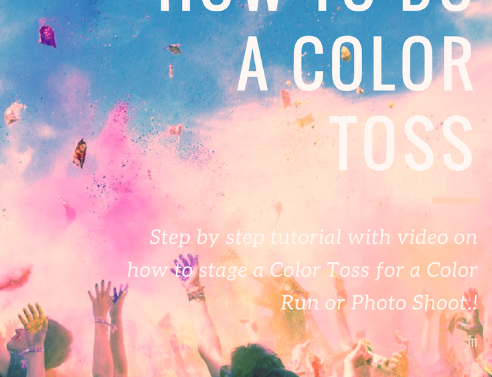 Quick Tutorial on How To Do A Color Toss