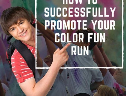 Successfully Promote Your School Fundraiser Color Fun Run